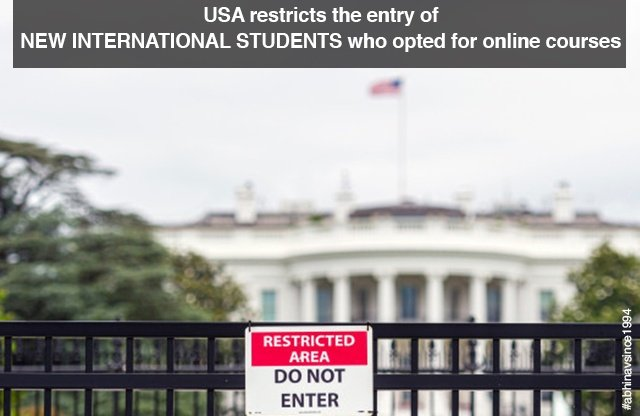 USA restricts the entry of new international students who opted for online courses