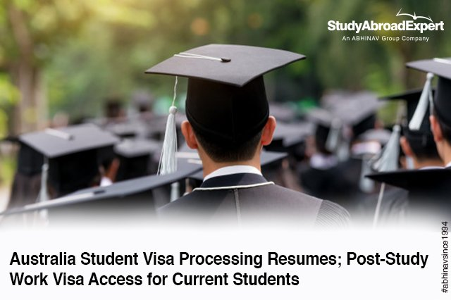 Australia Student Visa Processing Resumes; Post-Study Work Visa Access for Current Students