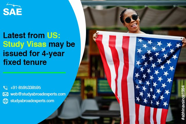 Latest from US Study Visas may be issued for 4-year fixed tenure